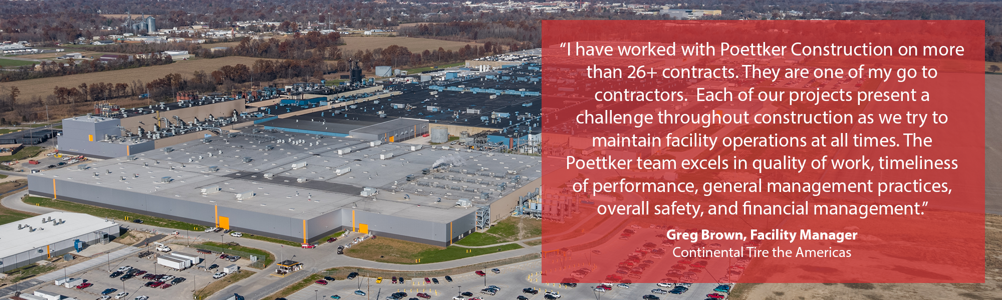 Continental Tire Testimonial | Poettker Construction